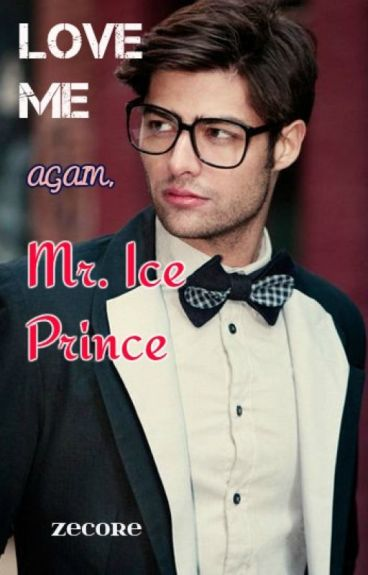 """Love me Again, Mr. Ice Prince"""