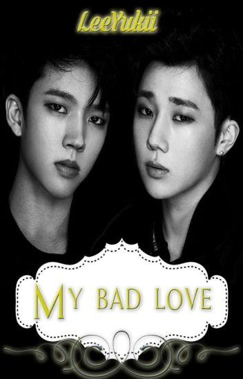 My Bad love
