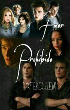 Amor Prohibió [Un Cullen Vs Una Salvatore] by FerCullen1