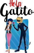 Hola Gatito. by -ElizabethSB-