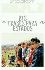 ~BTS Frases Para Estados~ by Solcitoo97