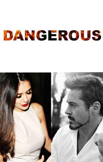 Dangerous (Iron man fanfiction)