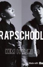 ( LONGFIC )(SsamGray )(LocoPark )(1 Con Rồng )(Dok Im Lặng )( ZiKush )Rapschool by WhaleWhale4