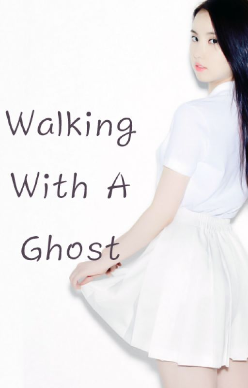 Walking With A Ghost by Ubiquitous-Kiss