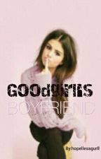 Goodgirl's boyfriend #wattys2017 by hopellessgurll