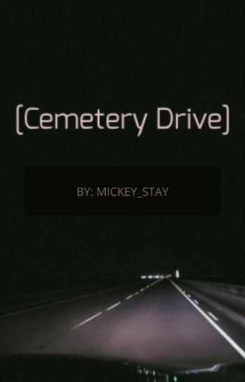 Cemetery Drive//Frank Iero
