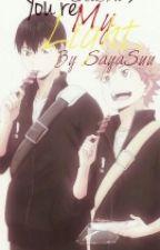 You're My Light. 2 by SayaSuu