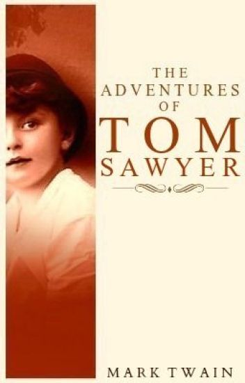 The Adventures of Tom Sawyer (1876)