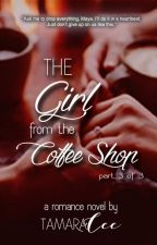 The Girl From The Coffee Shop 3 by sillycee