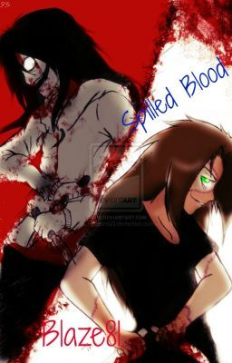 Spilled Blood (Jeff The Killer Fanfiction)