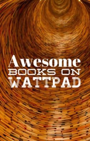 Awesome books on Wattpad by KinoEgg