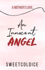 An Innocent Angel by SweetColdIce