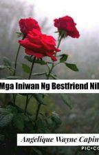 Mga Iniwan Ng Bestfriend Nila by Angelique_Wayne14