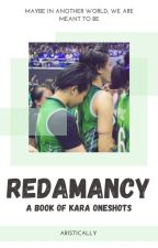 Redamancy a book of KaRa one shots by thegirlyourejected