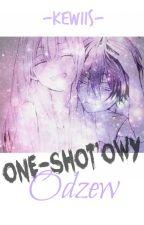 One-shot'owy odzew [koniec] by kewiis