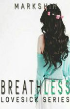 Breathless by Markshin