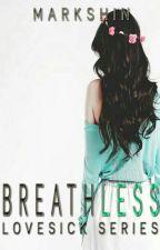 Breathless by Markshin