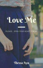 Love Me  by ThessaSonelf