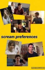 scream preferences by screamtrashetc