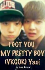 I GOT YOU MY PRETTY BOY (VKook) Yaoi by AnnaJKookies97