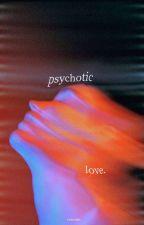 [C] Psychotic Love (Taehyung) by euigeoff