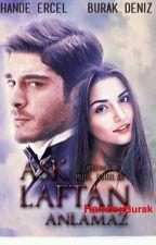 AŞK LAFTAN ANLAMAZ   by ykArslan25