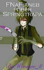 FNaF,aneb příběh Springtrapa by Weniqve_8