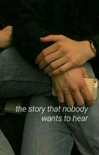 la storia che nessuno vuole sentire [complete] by pleas4ntville