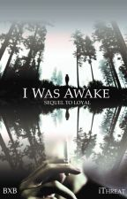 I Was Awake [boyxboy] by iThreat
