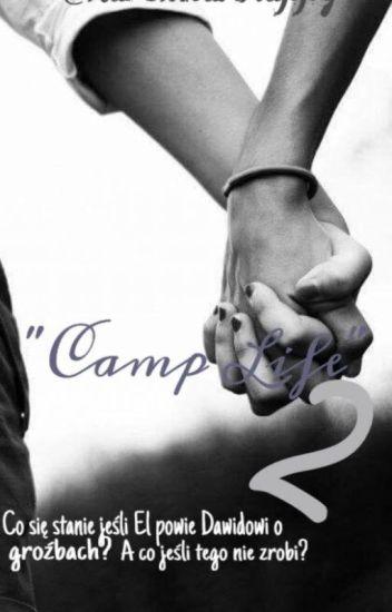 Camp Life 2 | Dawid Kwiatkowski