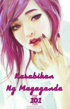 Kasabihan Ng Magaganda 101 by DMSenfaii