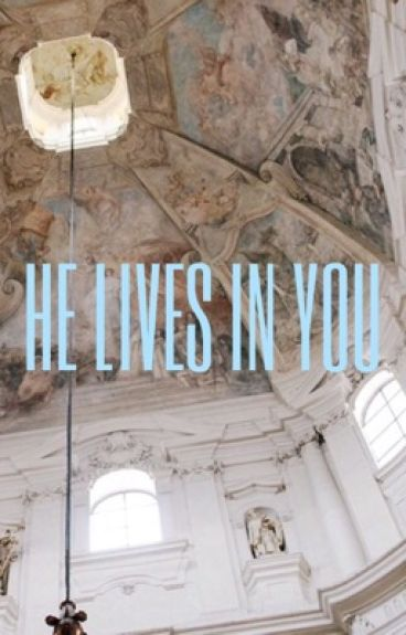 He lives in you + lrh