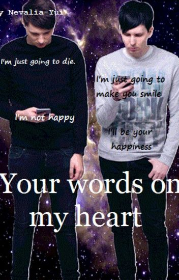 Your words on my heart (PHAN)