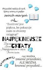Najpiękniejsze cytaty!  by Cytrynowa12