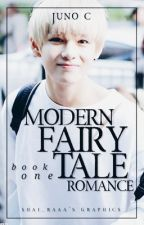 Modern Fairy Tale Romance (COMPLETED) | #Wattys2016 by impenetrably