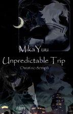 MikaYuu - Unpredictable Trip by Onigiri_sama