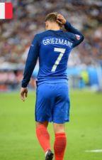 Une fan d'Antoine Griezmann, son rêve le rencontrer. by LiLi7love