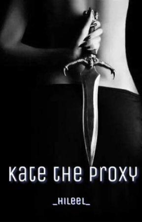 Kate The Proxy Cap 8 Tra Le Braccia Di Morfeo Wattpad