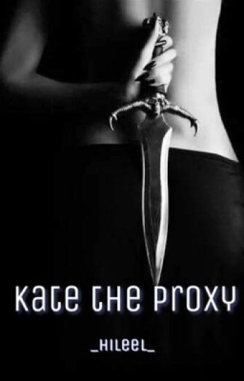 Kate The Proxy