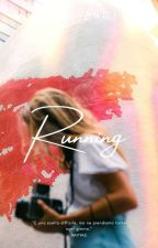 RUNNING [IN REVISIONE] by _writing_for_love