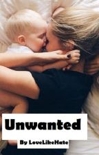 The Unwanted Child by L0veLikeHate