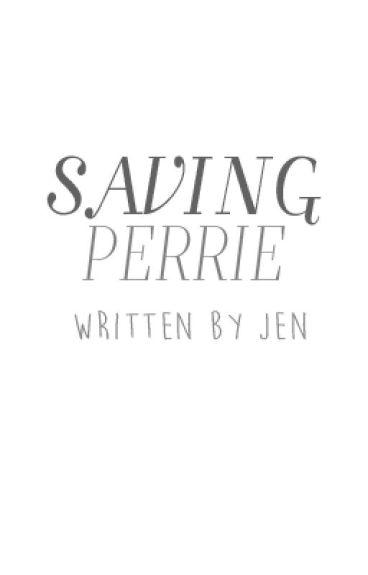 Saving Perrie >> p.e/z.m (SEQUEL)