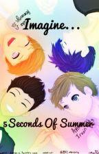 Imagine et préférences...5Seconds Of Summer by Luky_Wix