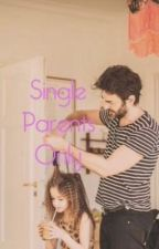 Single Parents Only by dance10hallie