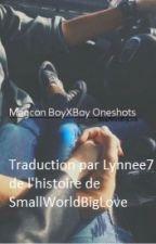 [Traduction] Magcon OneShots (BoyxBoy) by Lynnee7