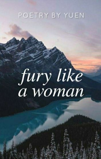 fury like a woman | ✓