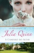 A Caminho do Altar (Os Bridgertons #8) - Julia Quinn by weekcavill