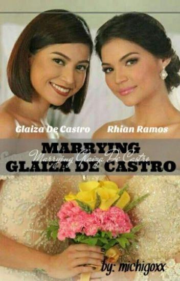 Marrying Glaiza De Castro (Book 1)