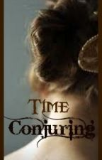 Time Conjuring(A Time Travel story) by Silverwings29