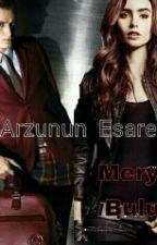 Arzunun Esareti  by meryem-4747